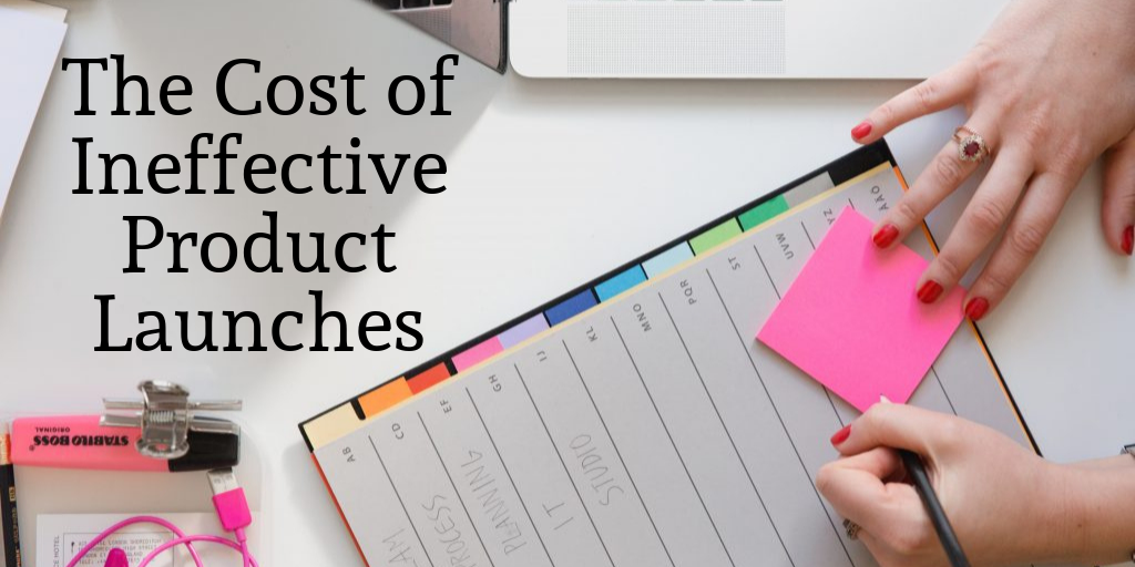 ineffective B2B product launches
