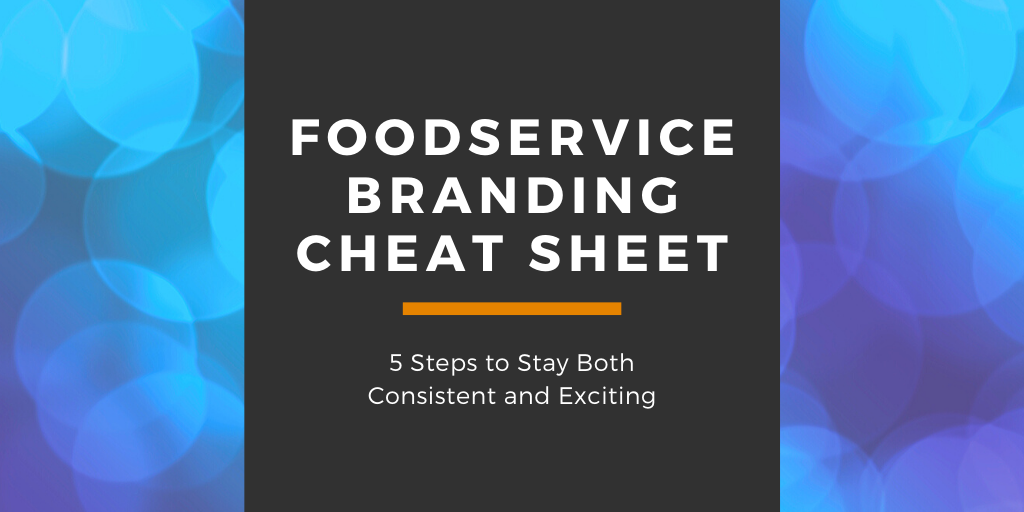 foodservice branding cheat sheet