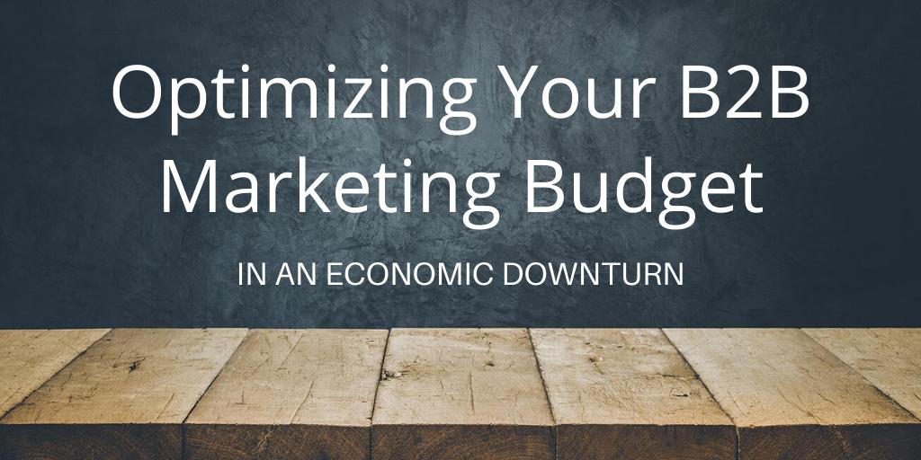 Optimizing Your B2B Marketing Budget