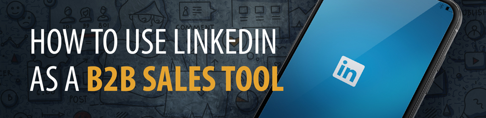 how to use linkedin for b2b sales