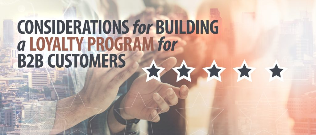 building a loyalty program for b2b customers