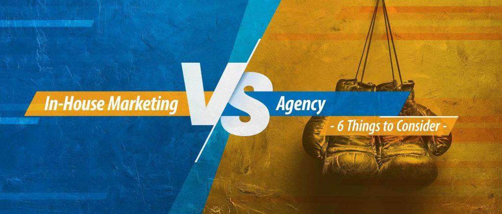 in-house marketing vs agency